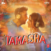 Tamasha (Original Motion Picture Soundtrack)-A. R. Rahman
