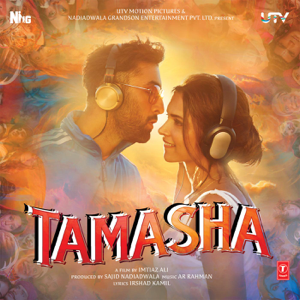 A. R. Rahman - Tamasha (Original Motion Picture Soundtrack)