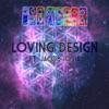 Iya Terra - Loving Design (feat. Jacob Iosia)