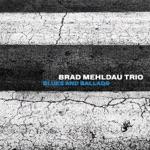 Brad Mehldau Trio - Cheryl