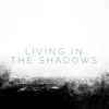 Matthew Perryman Jones - Living in the Shadows ilustración