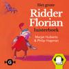 Marjet Huiberts - Het grote Ridder Florian luisterboek artwork