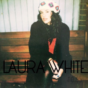 Laura White - The Prettiest Girl in Your Words. feat. Wes Period