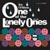 One of the Lonely Ones (Remastered), Roy Orbison