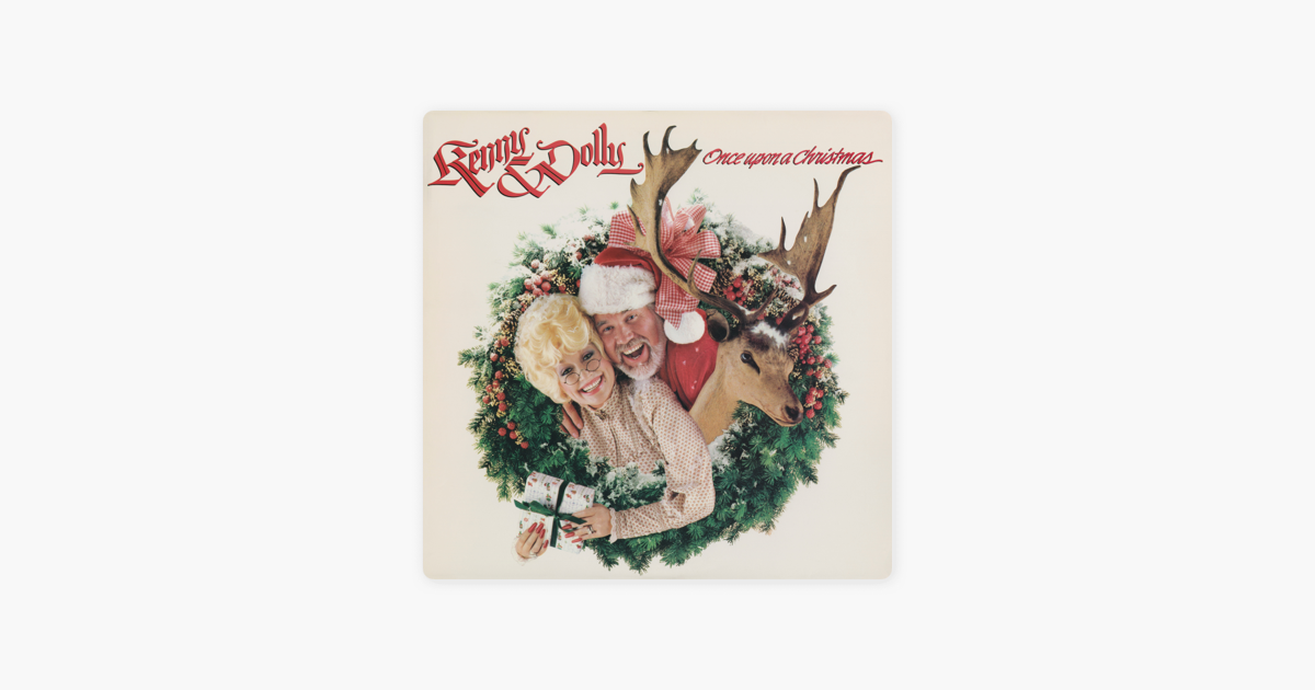 once upon a christmas by kenny rogers dolly parton on apple music