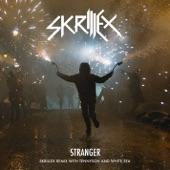 Stranger (Skrillex Remix with Tennyson & White Sea) - Single
