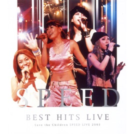 BEST HITS LIVE〜Save The Children SPEED LIVE 2003〜