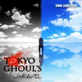 unravel (Tokyo Ghoul OP) - Dima Lancaster