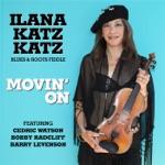 Ilana Katz Katz - Baby, Please Don't Go (feat. Cedric Watson)
