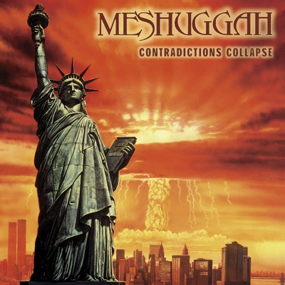 Contradictions Collapse - Meshuggah