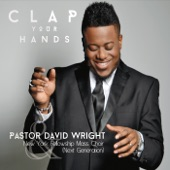 Pastor David Wright - Clap Your Hands (Live)