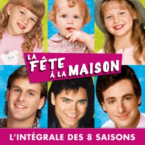 La Fête à la Maison, l'intégrale des 8 saisons (VF) - Episode 160