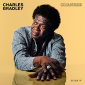 Charles Bradley - Crazy for Your Love