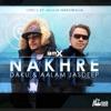 Nakhre feat DAKU Aalam Jasdeep Single