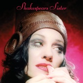 Shakespears Sister - She's Lost Control