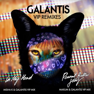 Galantis - In My Head (Misha K & Galantis VIP Mix)