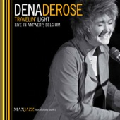 Dena DeRose - East of the Sun (And West of the Moon) [Live]