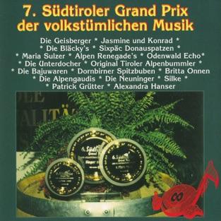 7. Südtiroler Grand Prix der volkstümlichen Musik – Various Artists