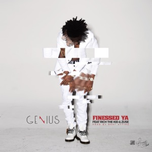 Finessed Ya (feat. Rich The Kid & Zuse) - Single Mp3 Download