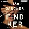 Find Her (Unabridged) AudioBook Download