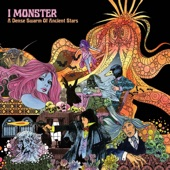 I Monster - Sickly Suite Part One: How Are You?