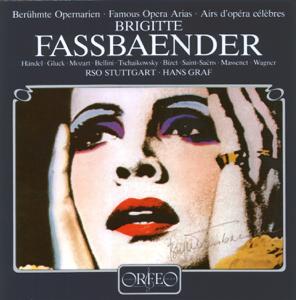 Brigitte Fassbaender, Stuttgart Radio Symphony Orchestra & Hans Graf - Famous Opera Arias