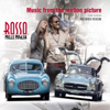 Various Artists - Rosso Mille Miglia (Original Motion Picture Soundtrack) artwork