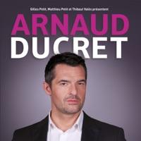 Télécharger Arnaud Ducret vous fait plaisir Episode 1