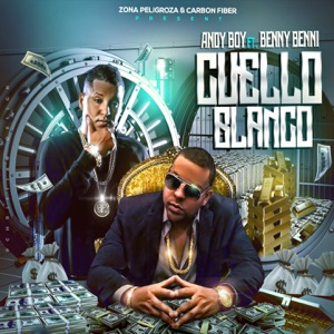 Cuello Blanco (feat. Benny Benni) - Single Mp3 Download