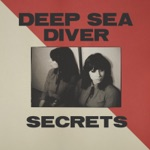 Deep Sea Diver - Creatures of Comfort