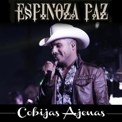 Cobijas Ajenas - Single - Espinoza Paz