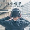 Afternoon Chillhouse & Deep House Music