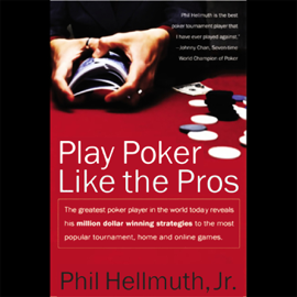 Play Poker Like the Pros (Unabridged) audiobook