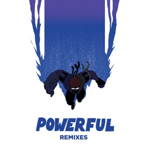 Powerful (feat. Ellie Goulding & Tarrus Riley) [Remixes] - EP Mp3 Download