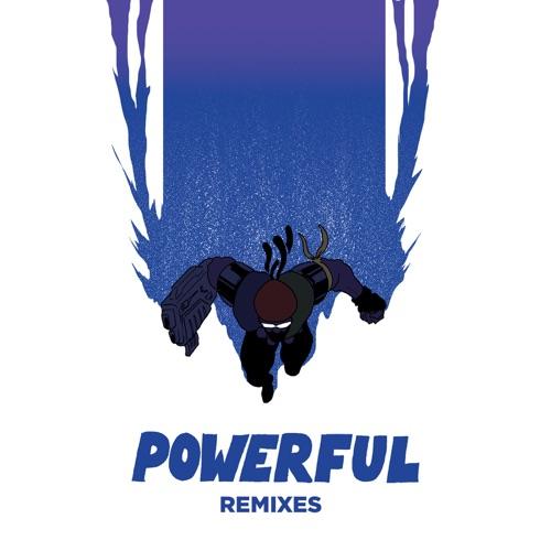 Major Lazer - Powerful (feat. Ellie Goulding & Tarrus Riley) [Remixes] - EP