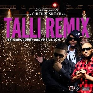 Talli Remix (feat. Lil Jon & Sunny Brown) - Single Mp3 Download