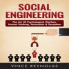 Vince Reynolds - Social Engineering: The Art of Psychological Warfare, Human Hacking, Persuasion, and Deception (Unabridged)  artwork