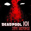 Steve Dustcircle - Deadpool 101 (Unabridged)  artwork