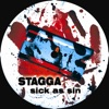Stagga - Sick As Sin