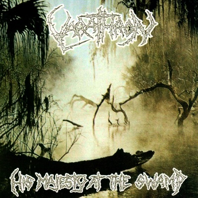 His Majesty at the Swamp - Varathron