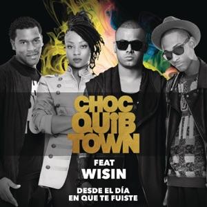 ChocQuibTown - Desde el Día en Que te Fuiste feat. Wisin