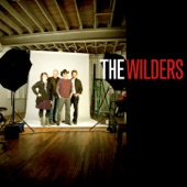 The Wilders - This Old Town