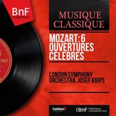 Mozart: 6 Ouvertures célèbres (Mono Version)