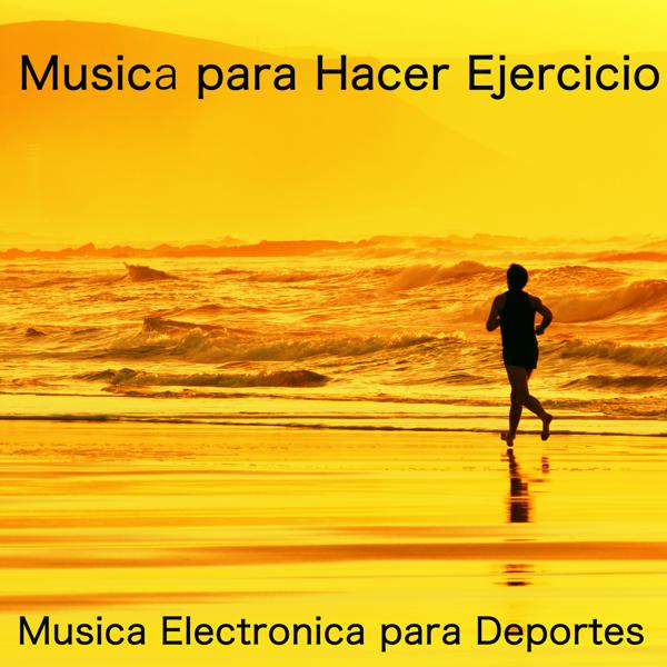 Mix musica electronica para entrenar