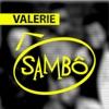 Valerie - Single, Sambô