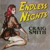 Endless Nights - EP, Craig Smith
