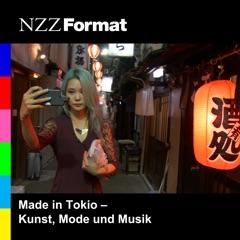 Made in Tokio - Kunst, Mode und Musik