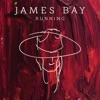 Running (Live from Abbey Road Studios / 2016) - Single, James Bay