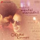 """Mental Manadhil (From """"O Kadhal Kanmani"""") - Single"""