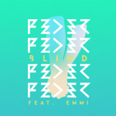 Blind (feat. Emmi) [Radio Edit]